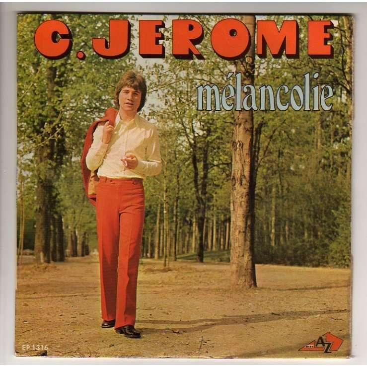 C. JEROME MELANCOLIE + 3