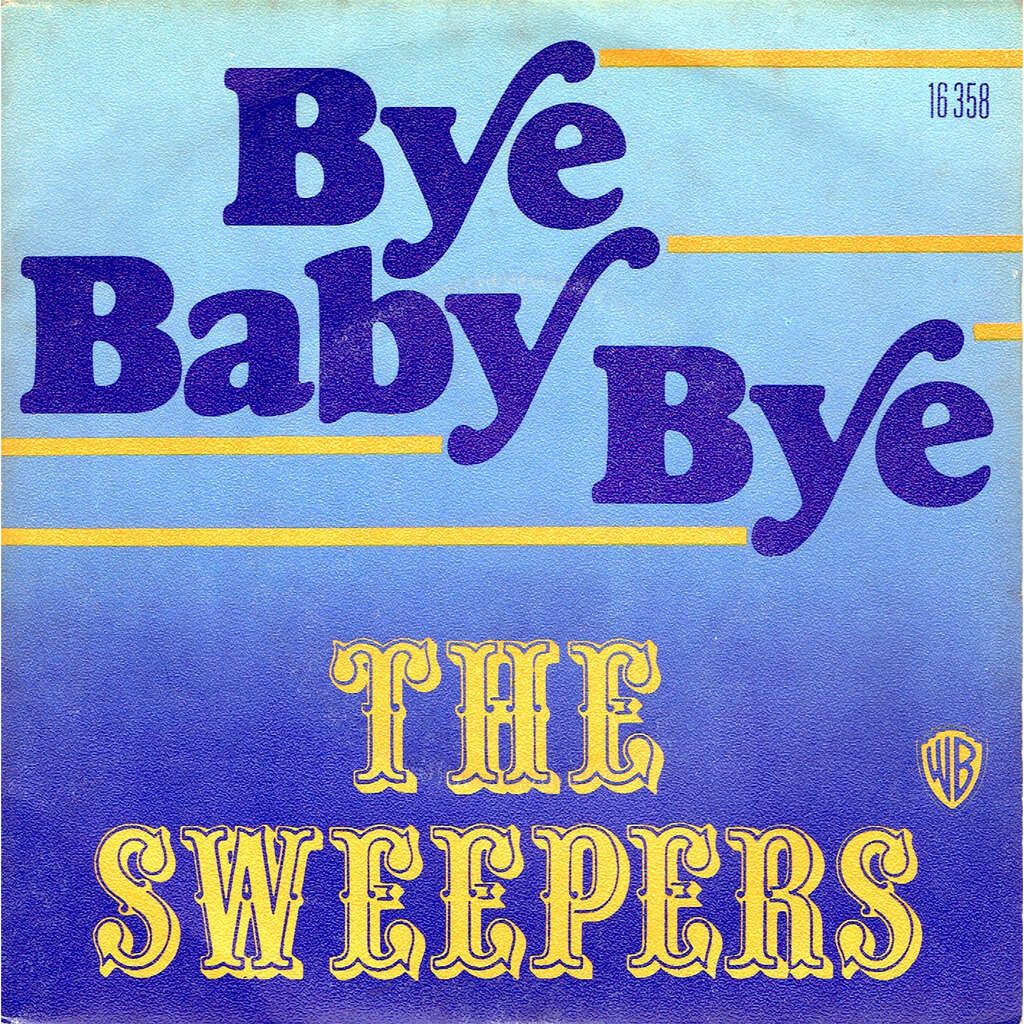 the sweepers bye baby bye