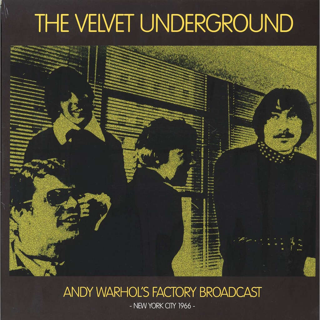 Velvet Underground, The Andy Warhol's Factory Broadcast: New York City 1966