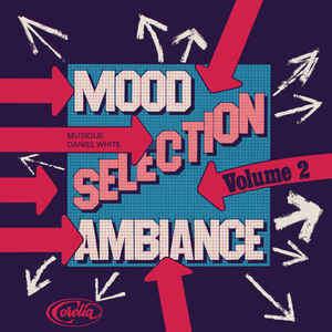 WHITE Daniel J. Mood Selection Ambiance Volume2