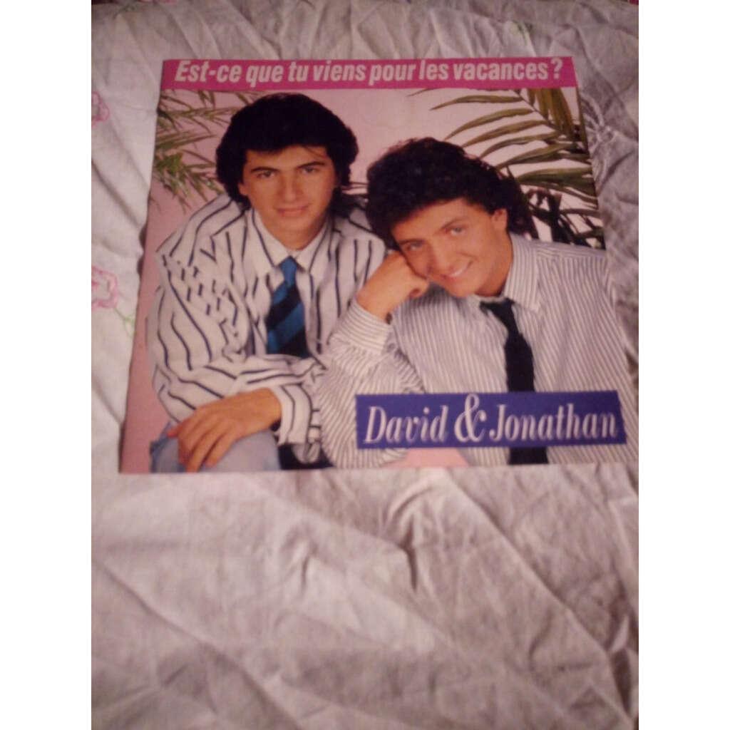 David et Jonathan Est ce que tu viens pour les vacances