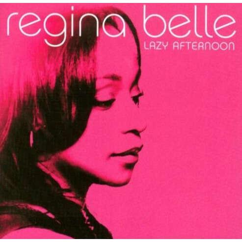 Regina Belle Lazy Afternoon