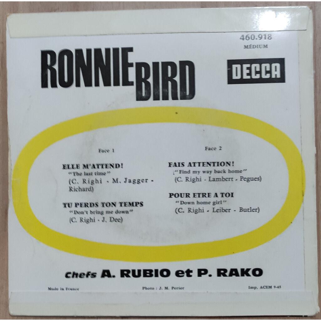 BIRD RONNIE ELLE M'ATTEND ! + 3