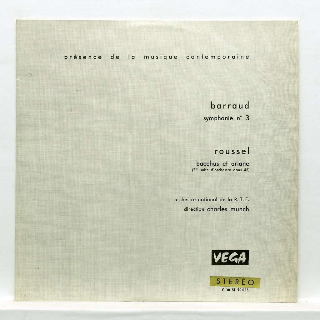 charles munch Henry Barraud : Symphony no.3 / Albert Roussel : Bacchus and Ariane suite no.2 op.43