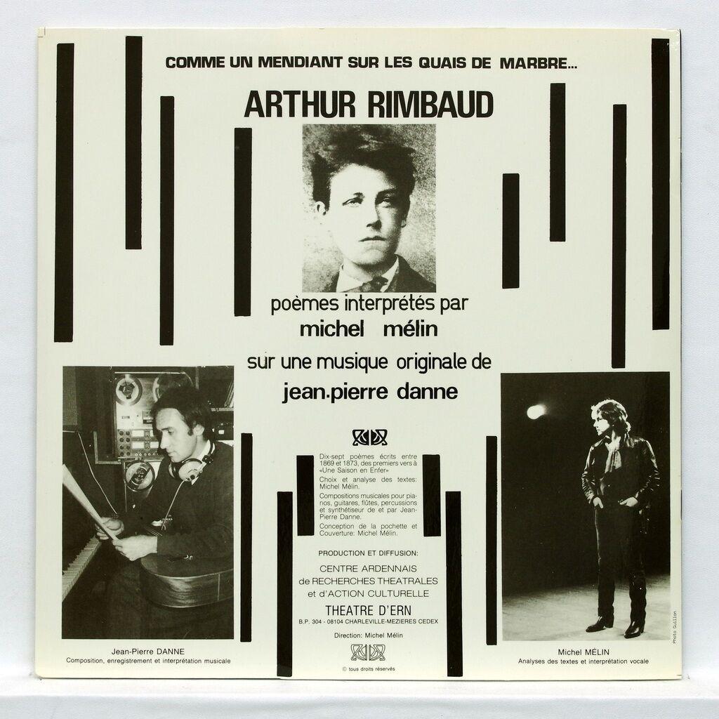 Michel Mélin / Jean-Pierre Danne Arthur Rimbaud : Comme un mendiant sur les quais de marbre...