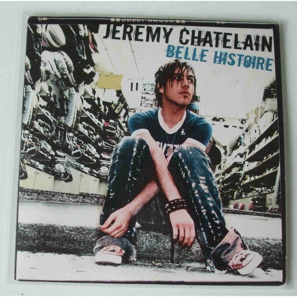 Jeremy Chatelain Belle histoire