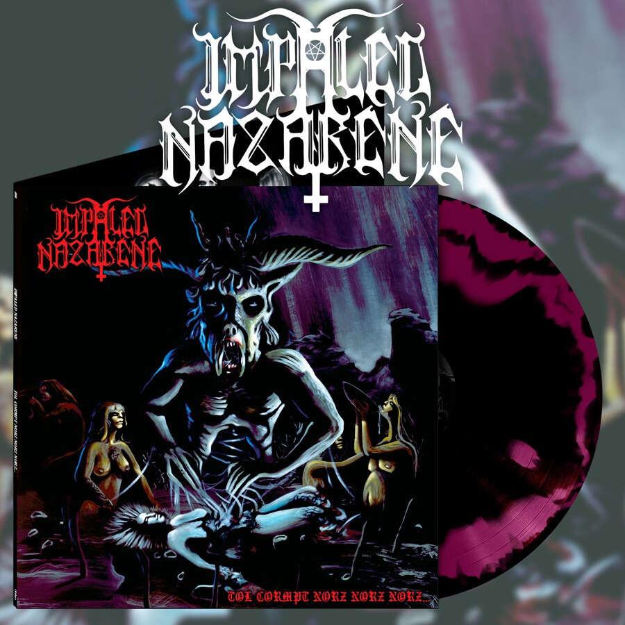 IMPALED NAZARENE Tol Cormpt Norz Norz Norz. Swirl Vinyl