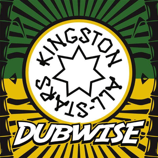 kingston all- stars dubwise