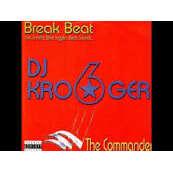 DJ KROOGER vol. 6 : the commander - (break beats)