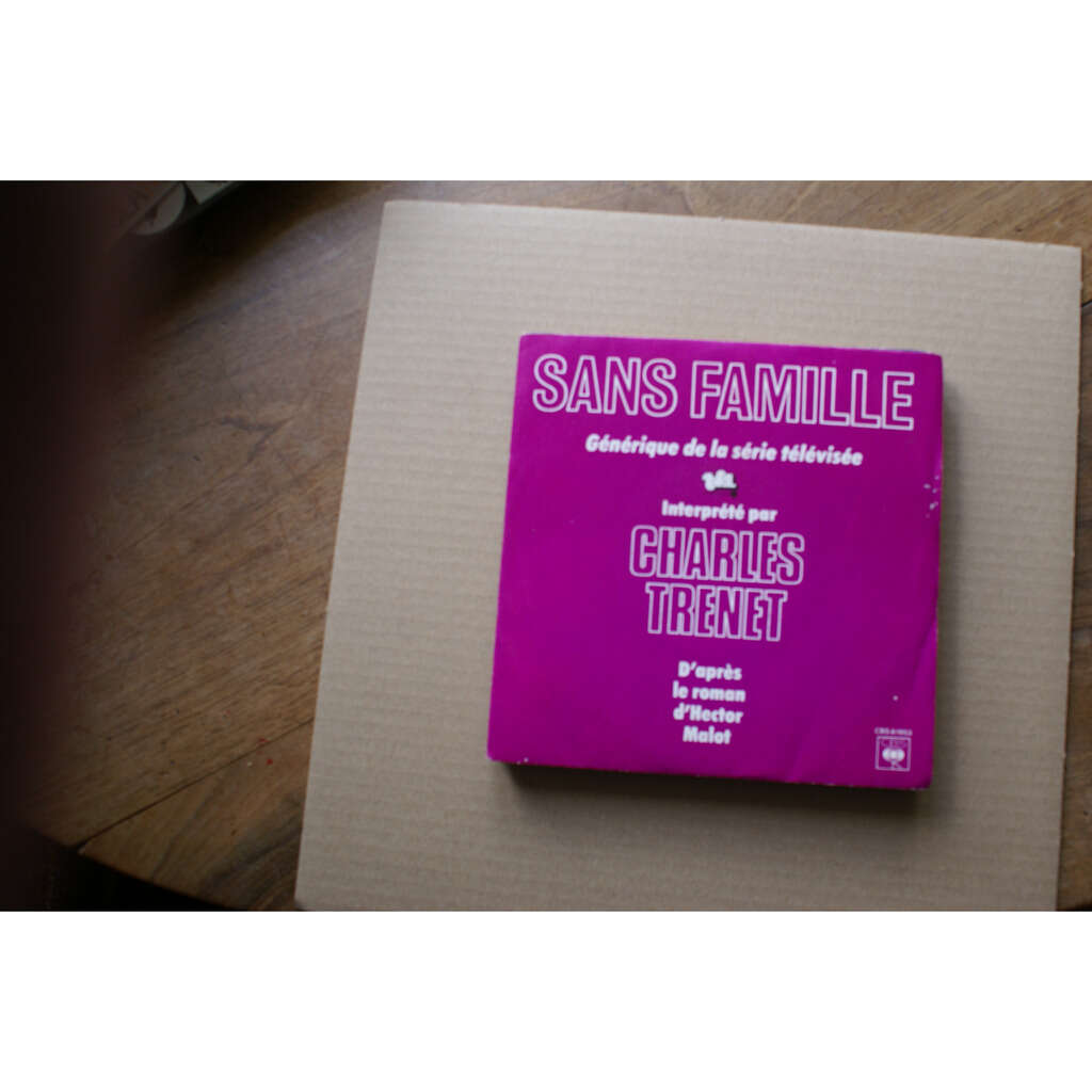 charles trenet sans famille/ les vrais parents la vraie famille