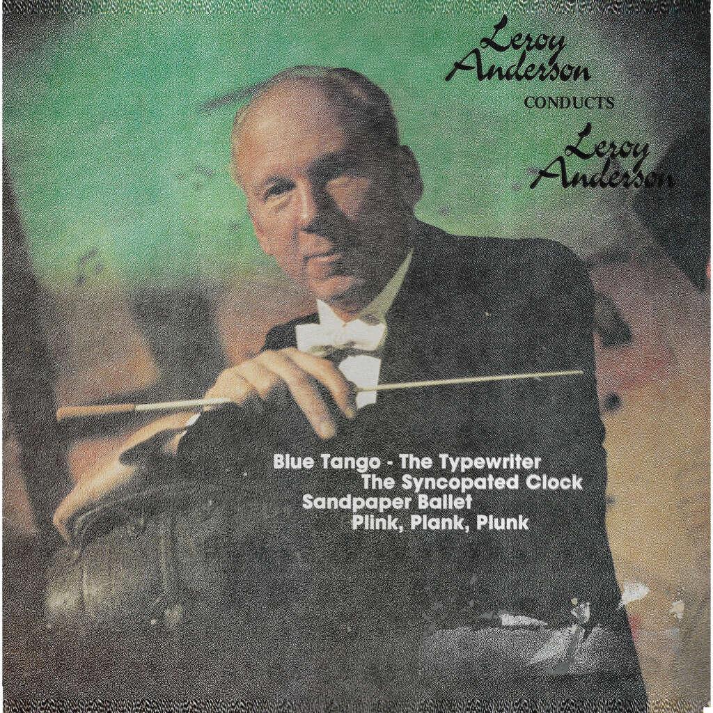 Leroy ANDERSON Leroy Anderson Conducts Leroy Anderson
