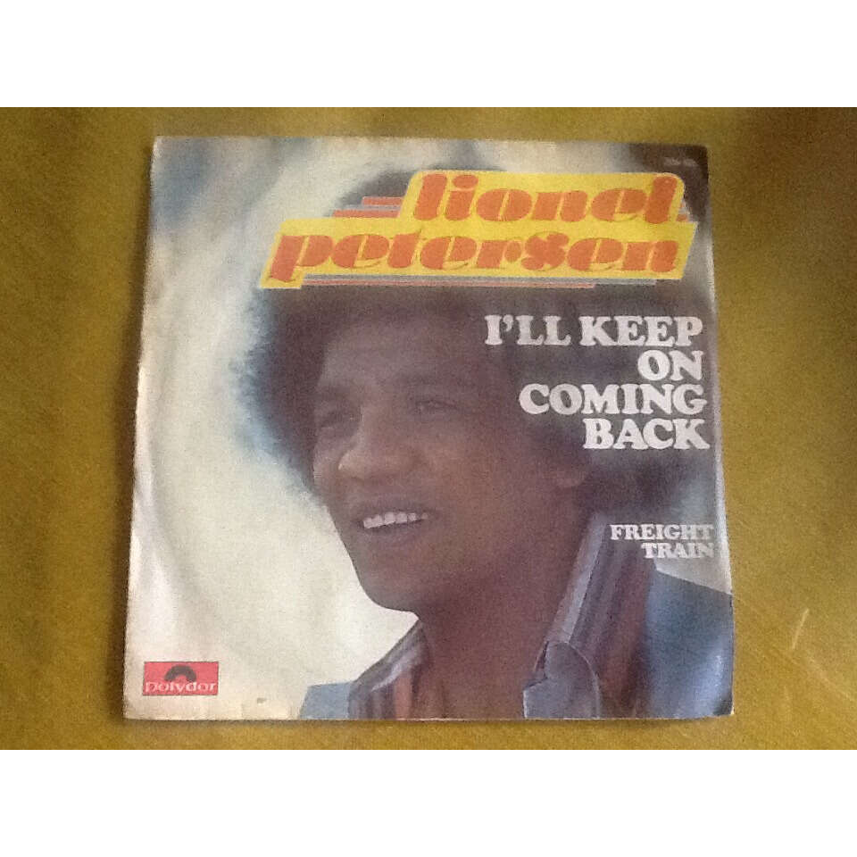 lionel petersen i'll keep on coming back / freight train