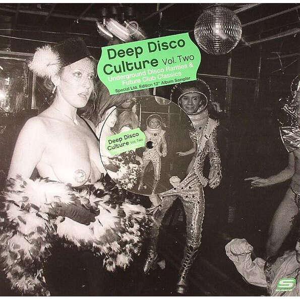 Various Deep Disco Culture Vol. Two (Underground Disco Rarities & Future Club Classics)