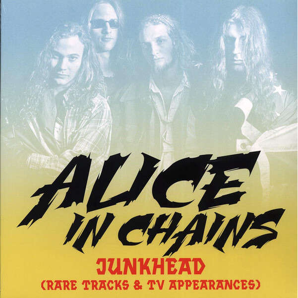 Alice In Chains Junkhead: Rare Tracks & TV Appearances