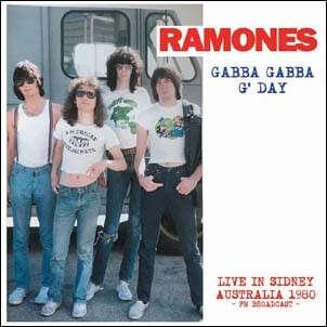 RAMONES GABBA GABBA G'DAY