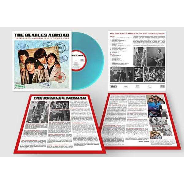 BEATLES THE ABROAD… THE 1965 NORTH AMERICAN TOUR IN WORDS & MUSIC