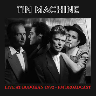TIN MACHINE LIVE AT BUDOKAN 1992 - FM