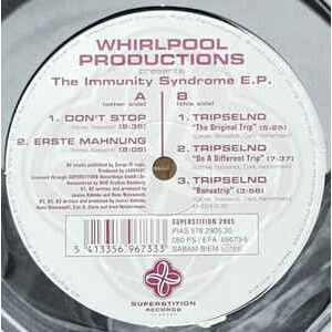 Whirlpool Productions The Immunity Syndrome E.P. (Don't Stop / Erste Mahnung / Tripselnd x3 )
