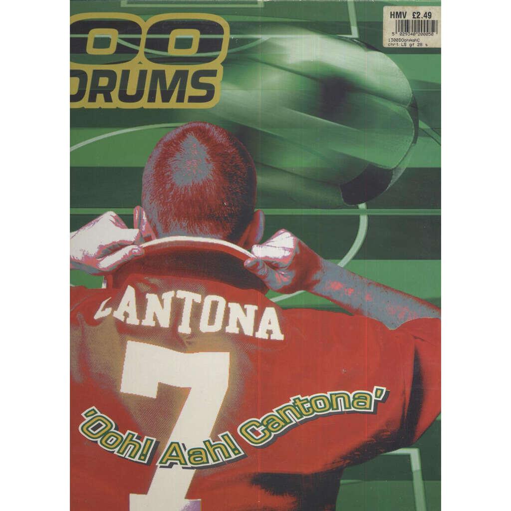 1300 Drums Ooh! Aah! Cantona