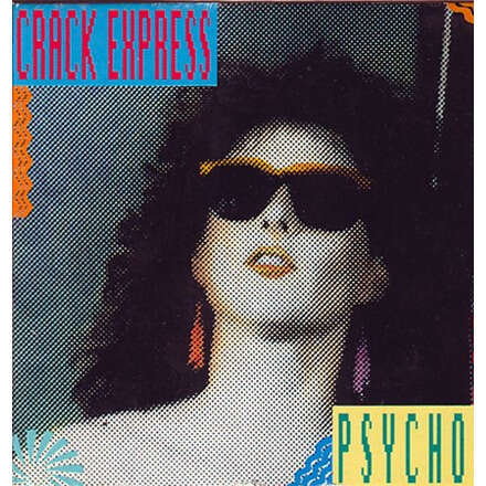 CRACK EXPRESS psycho (crack the ghost) - 2mix