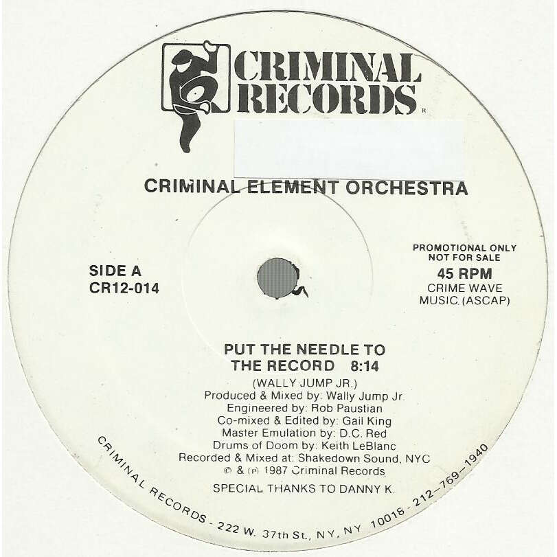 CRIMINAL ELEMENT ORCHESTRA put the needle to the record - 2mix / bust the bass