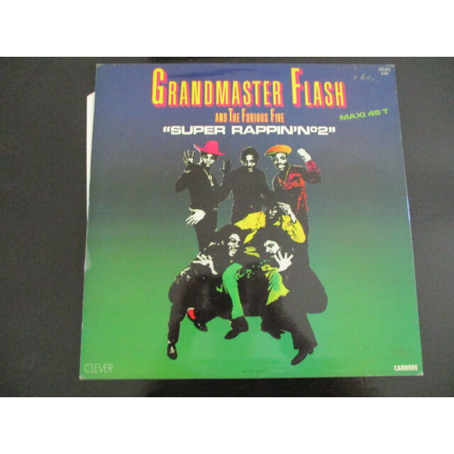 Grandmaster Flash & The Furious Five Super Rappin N°2