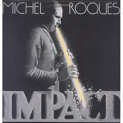 Michel Roques Impact
