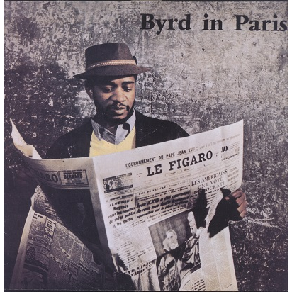 Donald Byrd Quintet Byrd In Paris vol.1