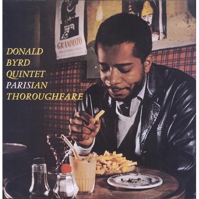 Donald Byrd Quintet Byrd In Paris, Vol.2 - Parisian Thoroughfare