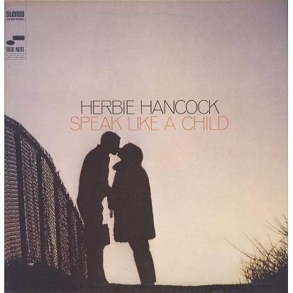 Herbie Hancock Speak like a child