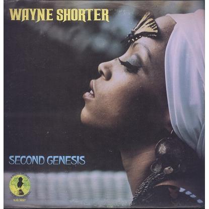 Wayne Shorter Second genesis