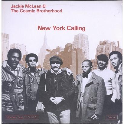 Jackie McLean & The Cosmic Brotherhood New York Calling