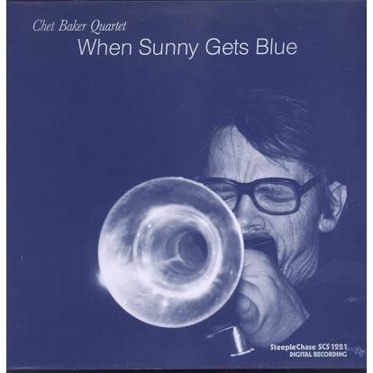 Chet Baker Quartet When sunny gets blue