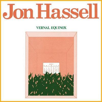 Jon Hassell Vernal Equinox