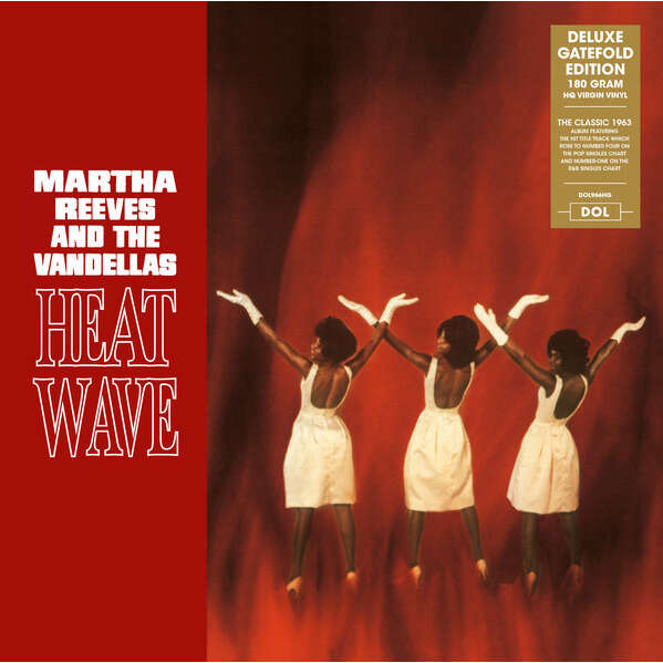 MARTHA REEVES AND THE VANDELLAS HEATWAVE (Deluxe Edition, + 1 Bonus Track)
