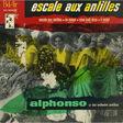 ALPHONSO ET SON ORCHESTRE ANTILLAIS - Escale Aux Antilles / En Mouer / Saou Kadi Desa / ti mulet - 7inch (EP)