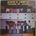 MOCADA DO SAMBA - Cante e liberte - LP