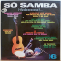ED LINCOLN & TAPECAR ORCHESTRA - So samba faloooou vol. 6 - LP