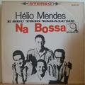 HELIO MENDES E SEU TRIO VAGALUME - Na bossa - LP