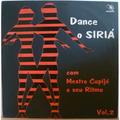 MESTRE CUPIJO E SEU RITMO - Dance o Siria vol. 2 - LP