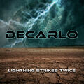 DECARLO - Lightning Strikes Twice (cd) - CD