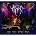 MICHAEL THOMPSON BAND - High Times - Live In Italy (cd/dvd) - CD
