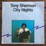 TONY SHERMAN - city nights - 45T (SP 2 titres)