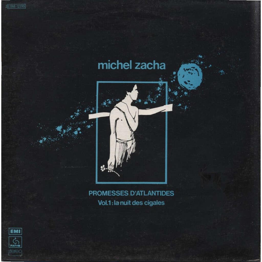 MICHEL ZACHA + JP Alarcen, Georges Rabol, B. Lubat Promesses d'Atlantides VOL.1: LA NUIT DES CIGALES