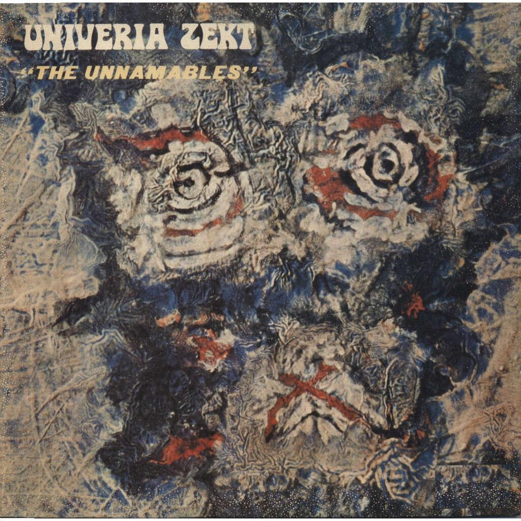 UNIVERIA ZEKT - Laurent Thibault The Unnamables