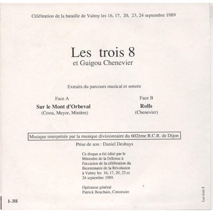 Les Trois 8, GUIGOU CHENEVIER (Etron Fou Leloublan VALMY 20 septembre 1792 bi centenaire revolution francaise Buren, Bartabas, Lecia, Sarkis, Vilmouth