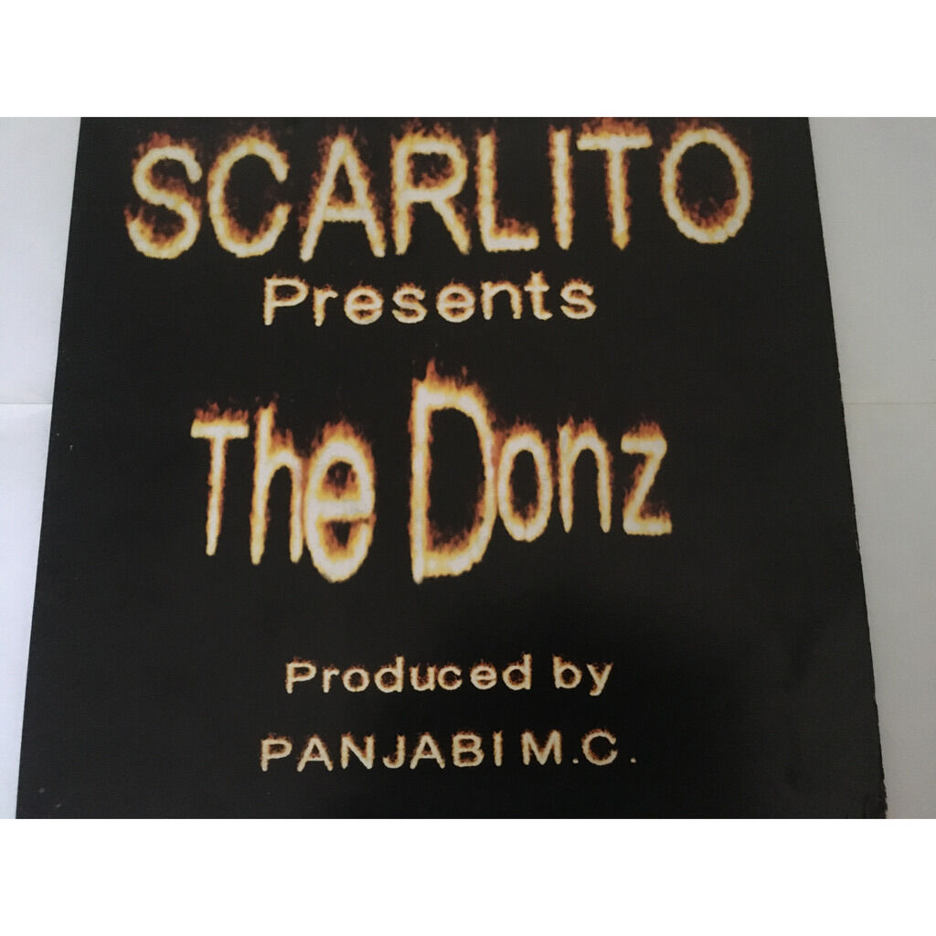 Scarlito Presents The Donz Produced by Panjabi MC Worldwide/ How Do You Do