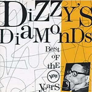 dizzy gillespie Diamonds best of the Verve Years