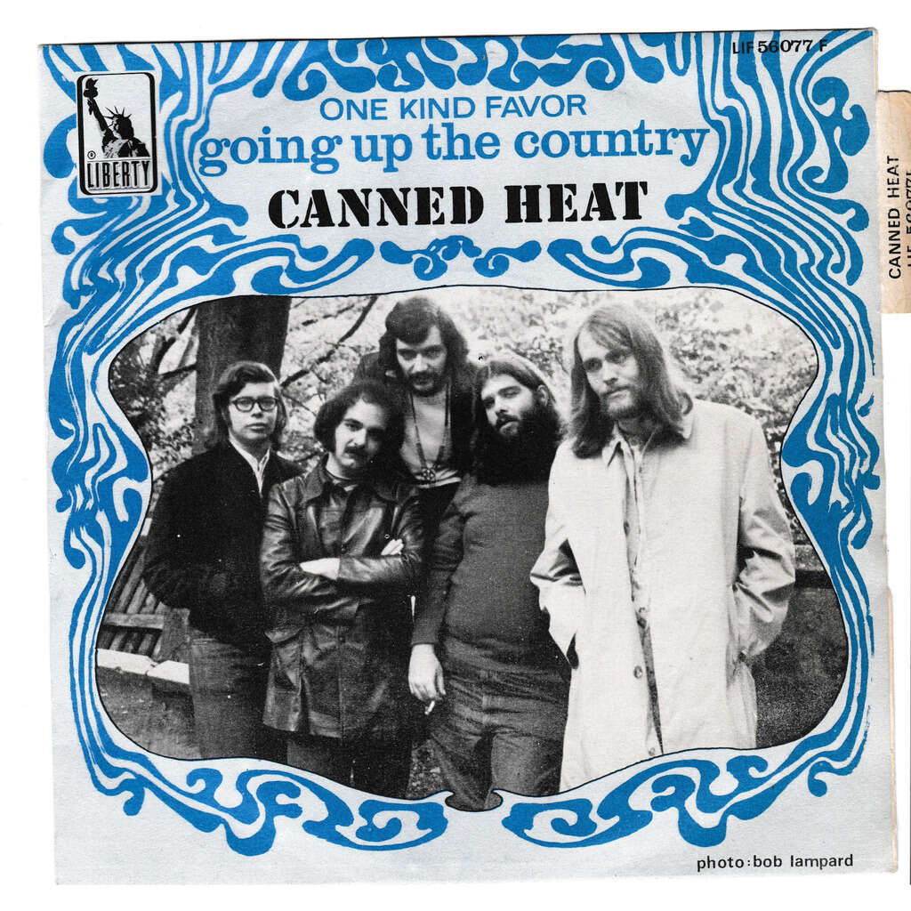 canned heat GOING UP THE COUNTRY ONE KIND OF FAVOUR