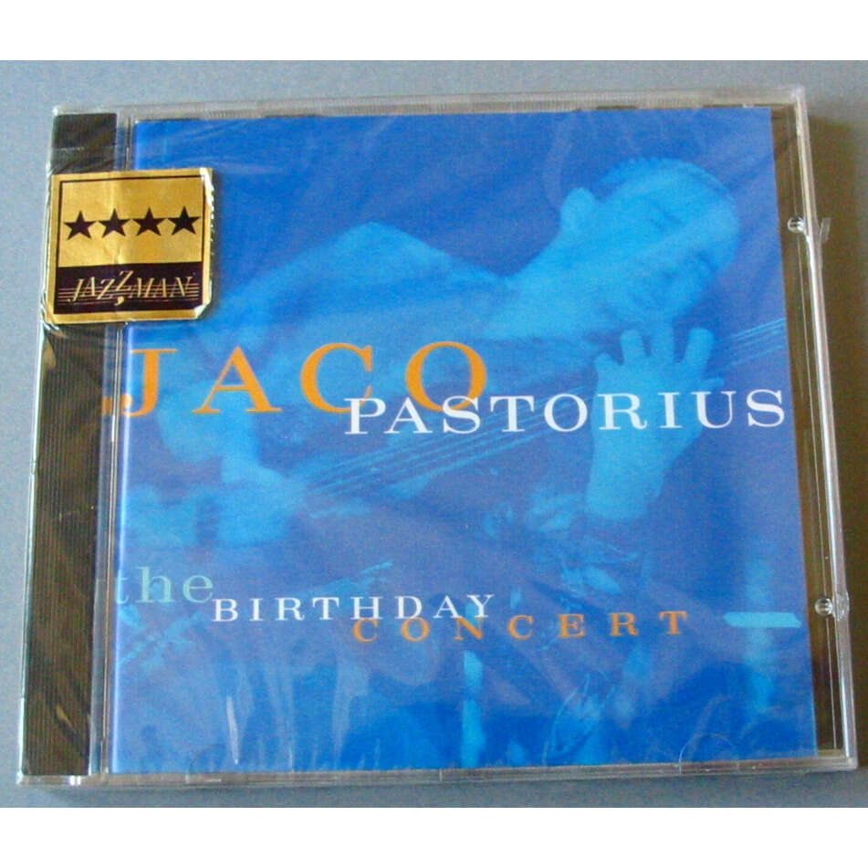 JACO PASTORIUS THE BIRTHDAY CONCERT